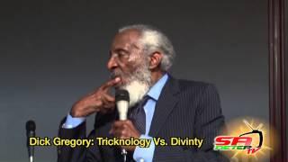 Dick Gregory: Tricknology Vs. Divinity