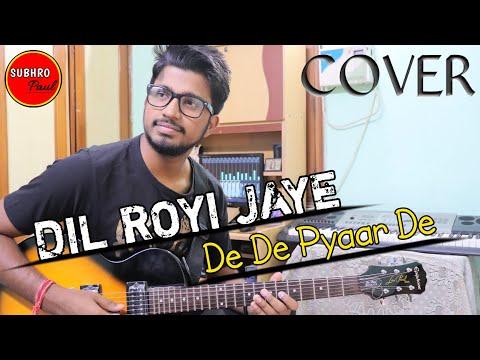 dil-royi-jaye-:-de-de-pyaar-de- -instrumental- arijit-singh- -cover- ajay-devgun,-tabu,-guitar- tabs