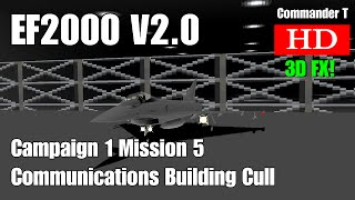 EF2000 V2.0 Eurofighter Typhoon Campaign 1 Mission 5 COMMS Cull 1080HD  [Episode 9]
