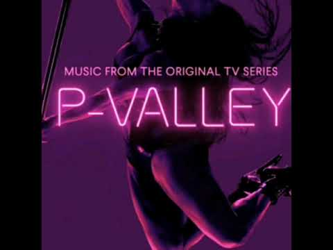 P-Valley | Soundtrack | Down In The Valley