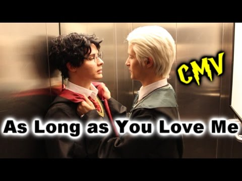 Drarry | AS LONG AS YOU LOVE ME | CMV