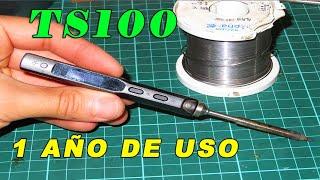 SOLDADOR TS100 DESPUÉS DE UN AÑO DE USO