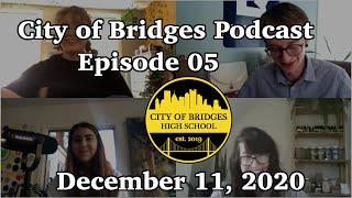 City of Bridges Podcast - Episode 05 - December 11, 2020