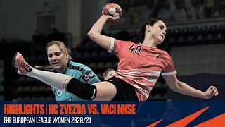 HC Zvezda vs Vaci NKSE | Round 2 | EHF European League Women 2020/21