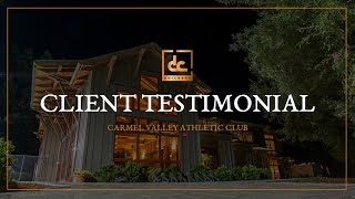 Carmel Valley Athletic Club - Client Testimonial | Dc Building