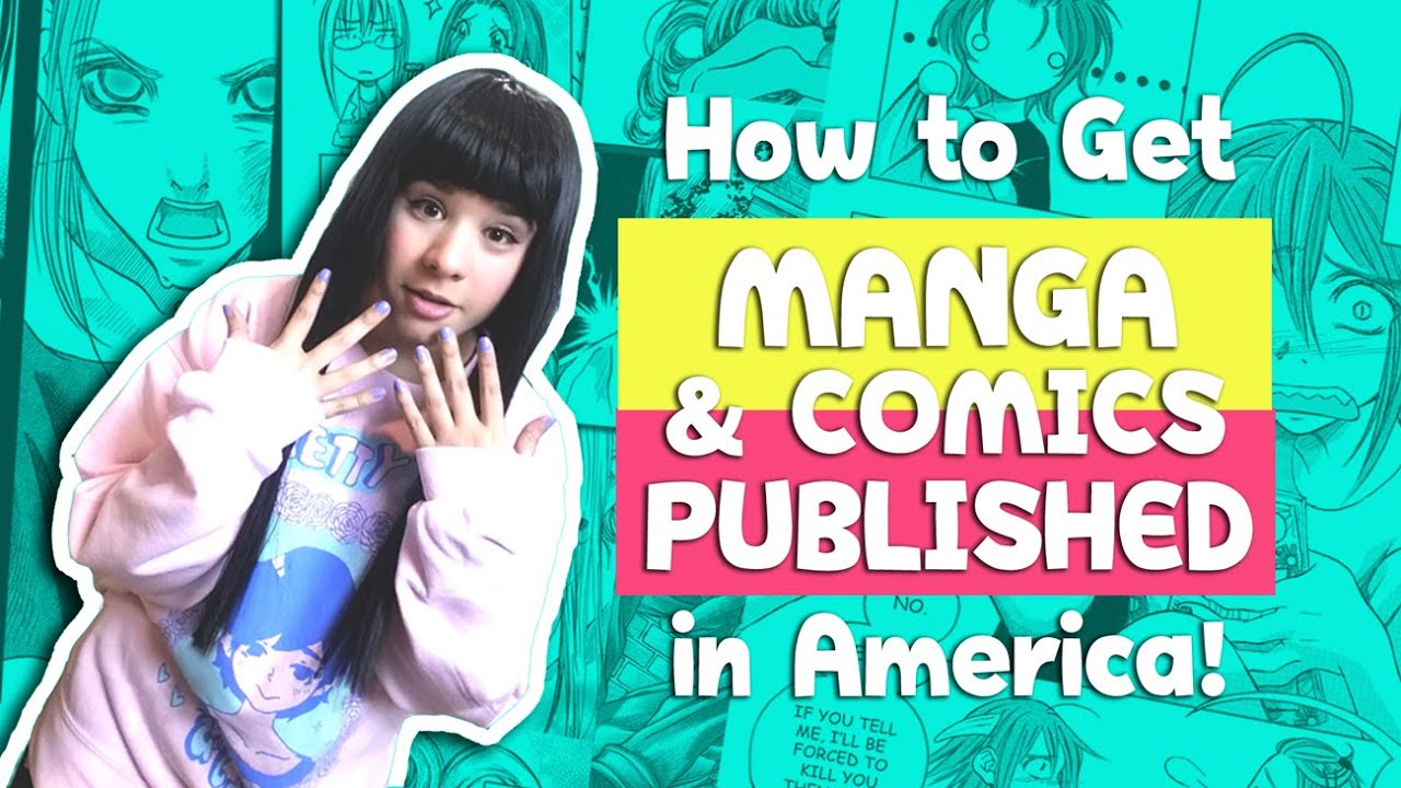 ▼How to Submit Manga / Comic to Publishers in America▼ How to Get Published (part 2)
