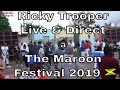 Capture de la vidéo Ricky Trooper Live & Direct @ The Maroon Festival 2019 🇯🇲