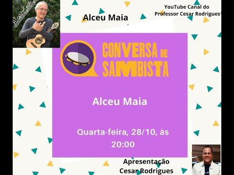 Conversa de Sambista 18 - Convidado Alceu Maia