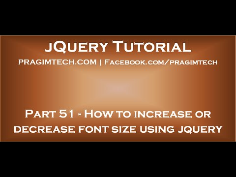 Increase Decrease Font Size Using Jquery