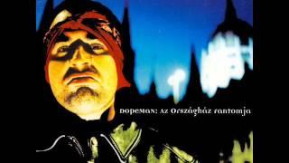 Dopeman - Nem Baj