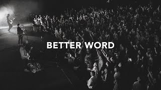 Play Better Word (Live)