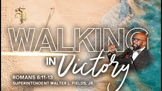 Wednesday Night Live // Walking In Victory // Romans 6:11-13