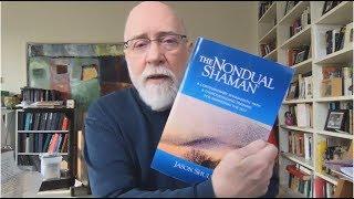 Jason Shulman:  The Nondual Shaman and the Light of the Ordinary