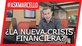 La nueva crisis financiera de 2019/2020