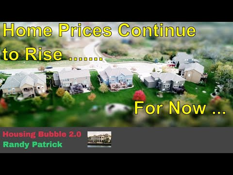 housing-bubble-2.0---home-prices-continue-to-rise-.........-for-now