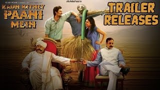 Kaun Kitney Paani Mein Official Trailer | Kunal Kapoor Radhika Apte Look Promising