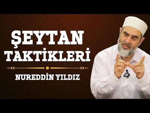 178) Şeytan Taktikleri - Nureddin Yıldız - (Hayat Rehberi) - Sosyal Doku Vakfı