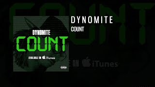 """Count"" by Dynomite Kid - (Audio)"