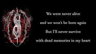 SLIPKNOT - Dead Memories [lyrics]