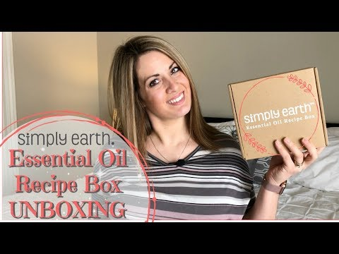SIMPLY EARTH UNBOXING :: FEBRUARY 2018 :: ESSENTIAL OIL RECIPE BOX
