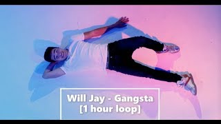 Baixar Will Jay - Gangsta [1 hour loop]