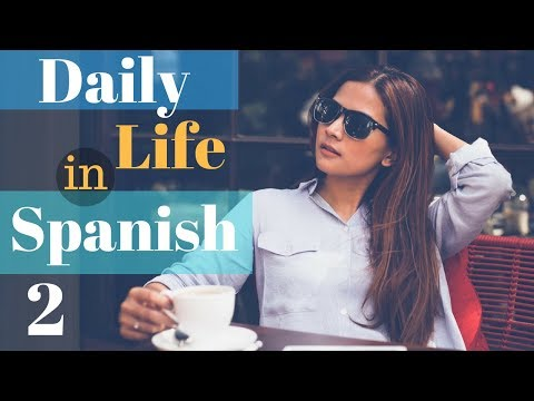 Learn Spanish For Daily Life 😎150 More Daily Spanish Phrases 👍 English Spanish