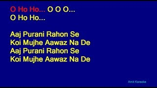 Aaj Purani Raahon Se - Mohammed Rafi Hindi Full Karaoke with Lyrics