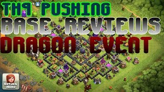 BASE REVIEWS + TH9 DRAGON EVENT AND PUSHING | Clash of Clans Epic Stream