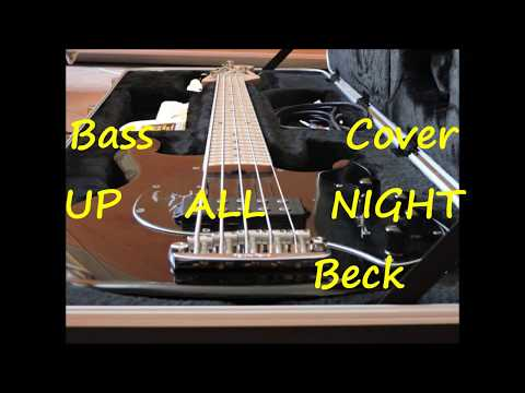 Beck Up All Night (BASS COVER)