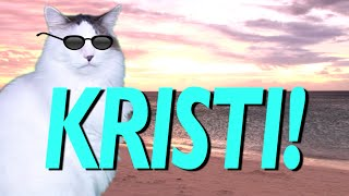 HAPPY BIRTHDAY KRISTI! - EPIC CAT Happy Birthday Song