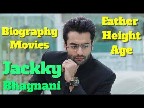 Jackky Bhagnani Biography | Age | Father | Height and Movies