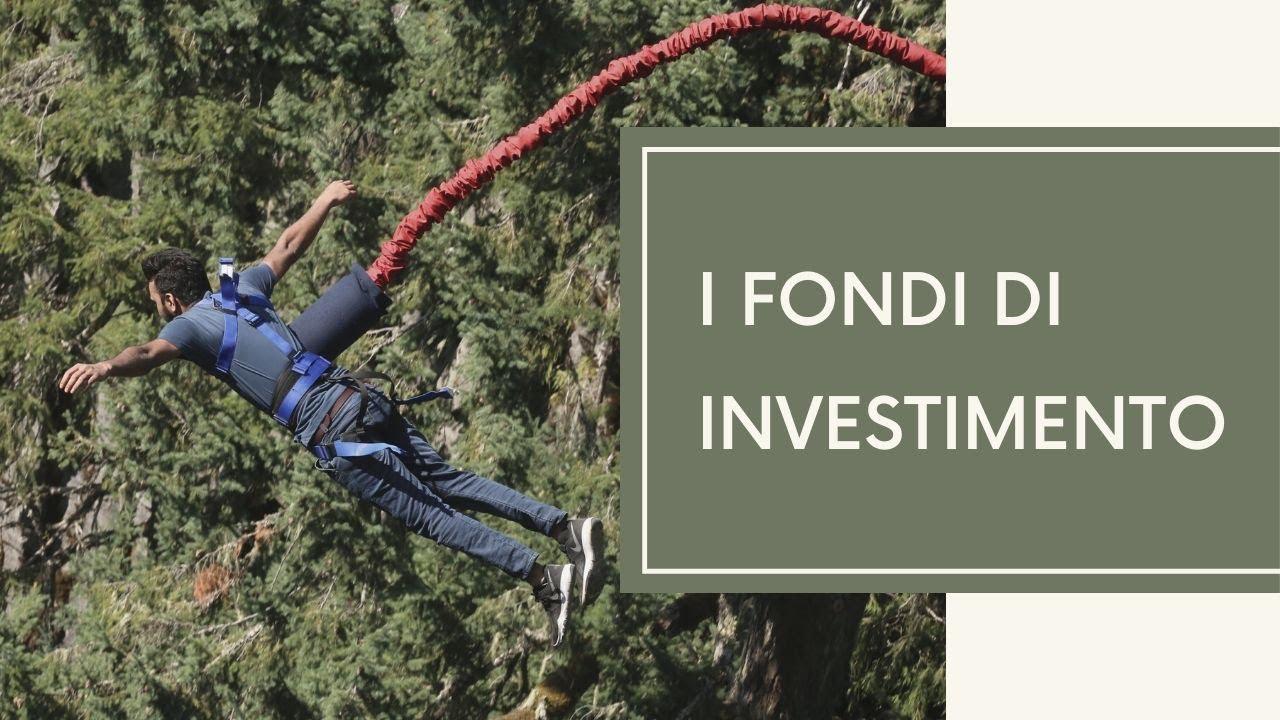 b92fbb7016 Corso fondi di investimento: impara a selezionare i migliori fondi di  investimento