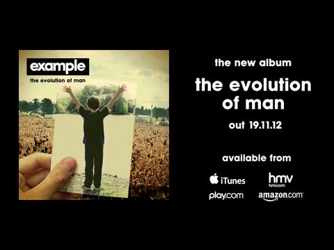 Example - 'The Evolution Of Man' (Album Preview) (Out Now)