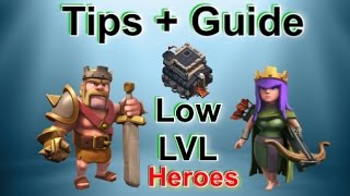 TH9 Low-LVL Heroes Tips and Guide