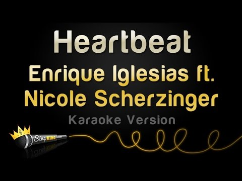 Enrique Iglesias ft. Nicole Scherzinger - Heartbeat (Karaoke Version)