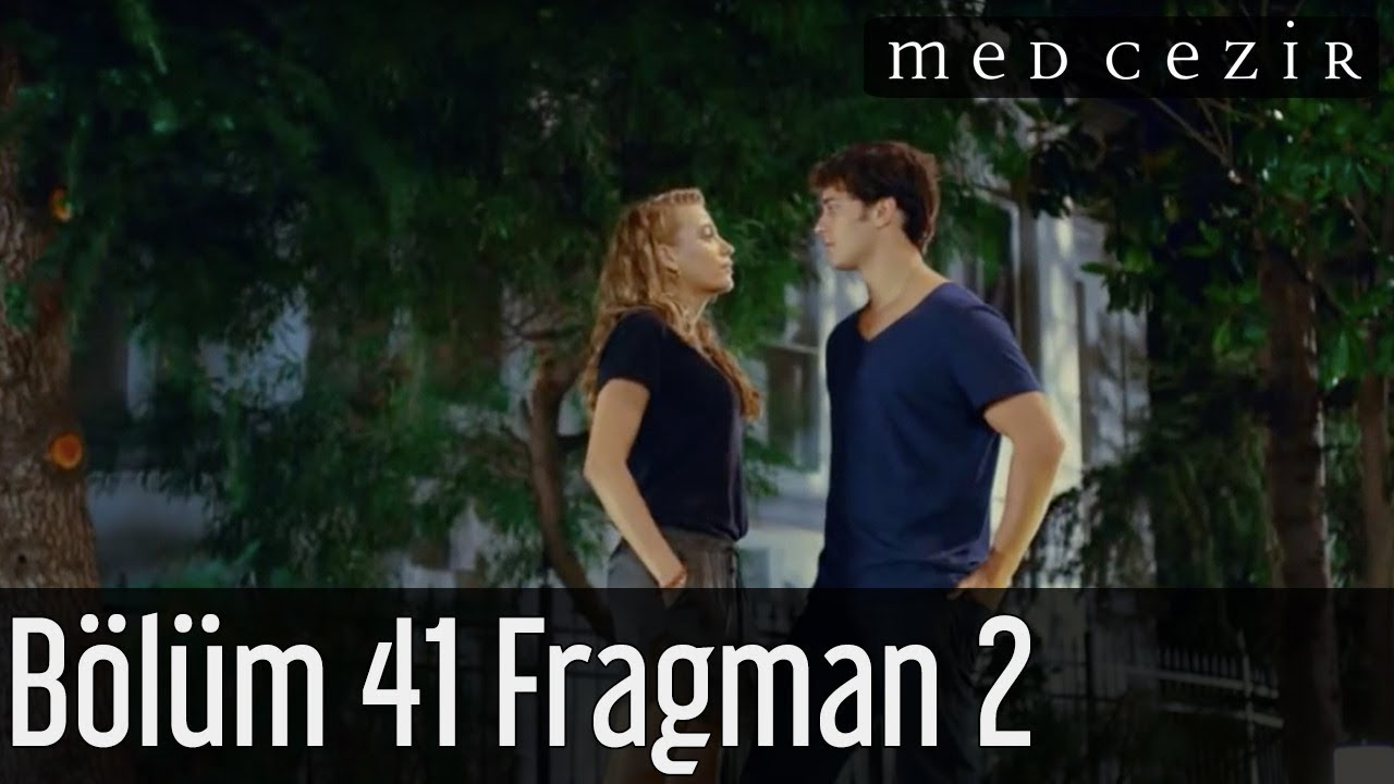 Medcezir 41.Bölüm Fragman 2