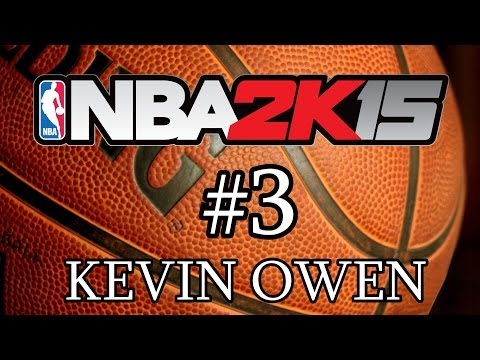 NBA 2K15 Kevin Owen   Gameplay 3   Let's Play en Español con Rubén Ferreras