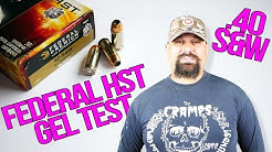 Federal HST .40 S&W 165 Grain Gel Test And Review