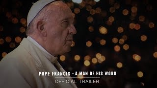 POPE FRANCIS - A MAN OF HIS WORD - Official Trailer [HD] - In Theaters May 18