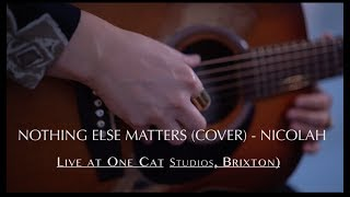 NICOLAH - Nothing else matters (cover) -   Live Acoustic Video