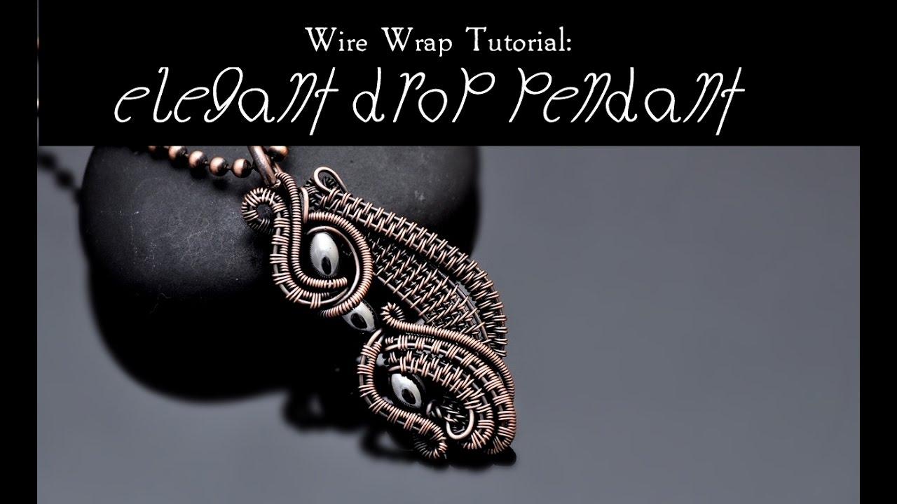 Wire Wrap Tutorial ELEGANT DROP PENDANT - YouTube