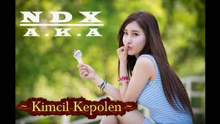 NDX - Kimcil Kepolen