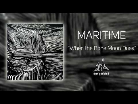 """Maritime - """"When the Bone Moon Does"""" (Official Audio)"""