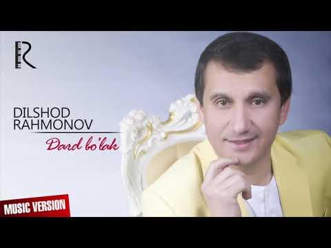Dilshod Rahmonov - Dard Bo'lak