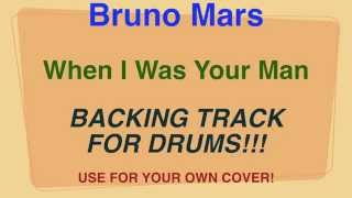 Bruno Mars - When I Was Your Man - Backing Track for DRUMS!!! (Cover by Ely Jaffe)