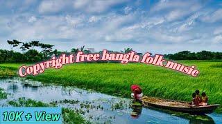 copyright free Bangla folk music. dotora music.bangla folk song.copyright free.all.copy right free.