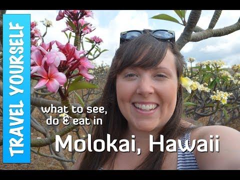 MOLOKAI Island, Hawaii: What to see, do and EAT