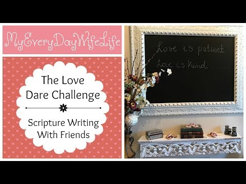 The Love Dare Challenge | Scripture Writing with Friends