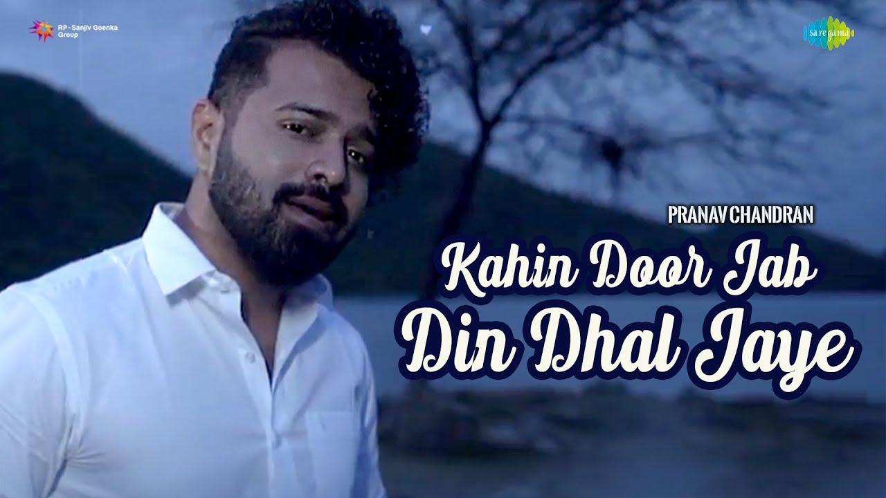 Kahin Door Jab Din Din Dhal Jaye | Pranav Chandran | Moin | Official Music Video | Recreation
