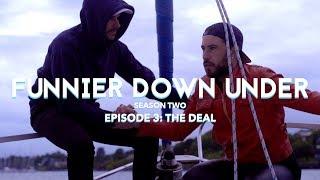 """Funnier Down Under, Season Two – """"The Deal"""" (Season finale)"""